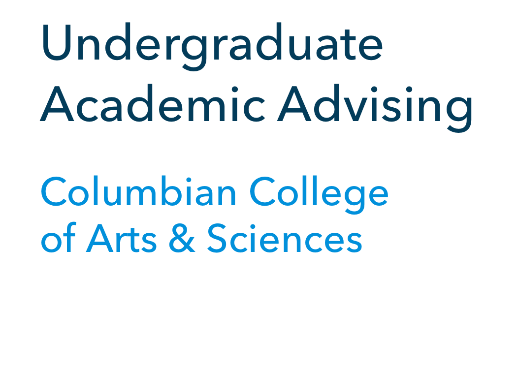 Undergraduate Academic Advising, Columbian College of Arts and Sciences
